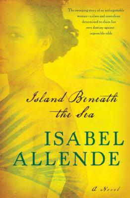 Island beneath the sea : a novel