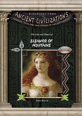 The life and times of Eleanor of Aquitaine
