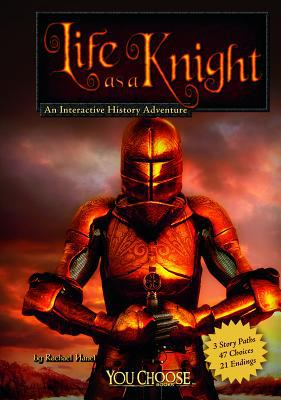 Life as a knight : an interactive history adventure