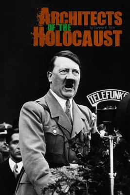 Architects of the Holocaust