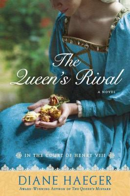The queen's rival : in the court of Henry VIII