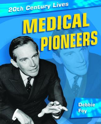 Medical pioneers