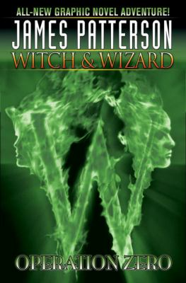Witch & Wizard. [2], Operation zero