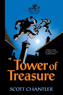 Three thieves. Book 1, Tower of treasure