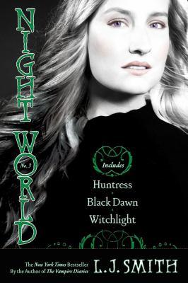 Night world 3 No. 3 / Huntress, Black Dawn and Witchlight.