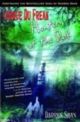 Cirque du freak : Hunters of the dusk