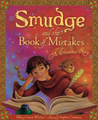 Smudge and the book of mistakes : a Christmas story