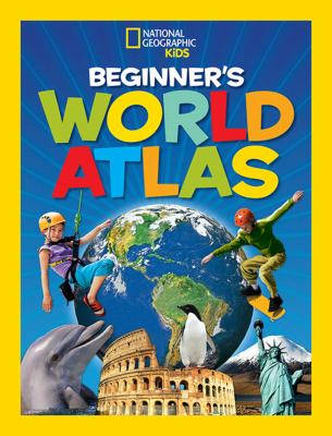 National Geographic kids beginner's world atlas.