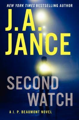 Second watch : a J. P. Beaumont novel