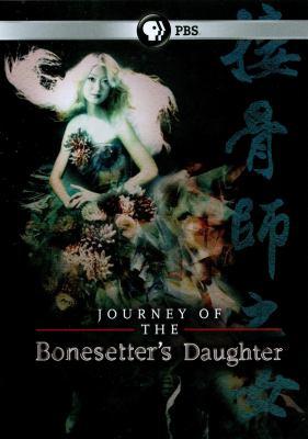 The Journey of the bonesetter's daughter