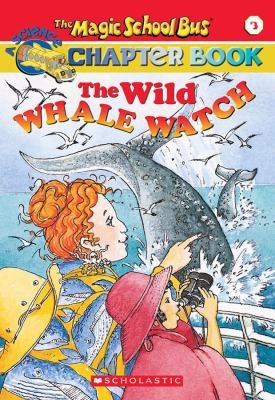 Magic schoolbus: the wild whale watch