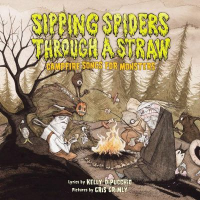 Sipping spiders through a straw campfire songs for monsters