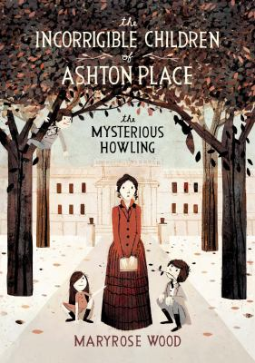 The mysterious howling : the incorrigible children of Ashton Place