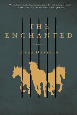The enchanted : a novel