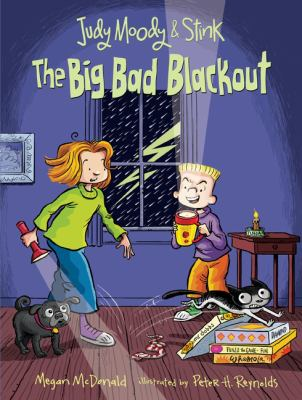 Judy Moody and Stink : the big bad blackout