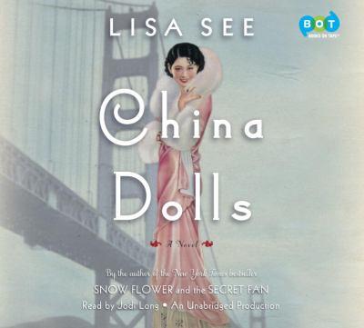 China dolls : : a novel (AUDIOBOOK)