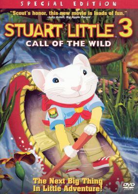 Stuart Little 3. The call of the wild