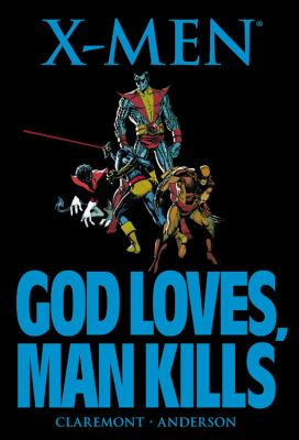 X-Men : God loves, man kills