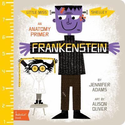 Frankenstein : an anatomy primer