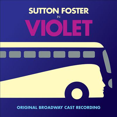 Violet  : original Broadway cast recording