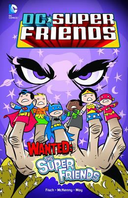 Wanted-- the Super Friends