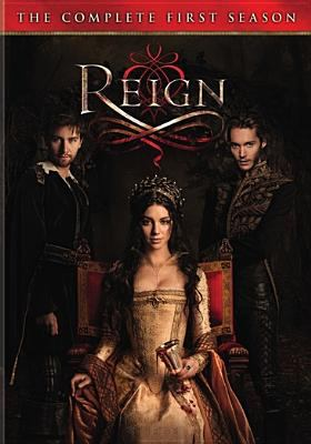Reign. the complete first season