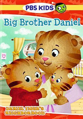 Daniel Tiger's neighborhood Big brother Daniel.