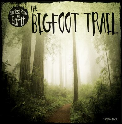 The Bigfoot Trail