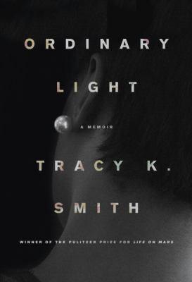 Ordinary light : a memoir