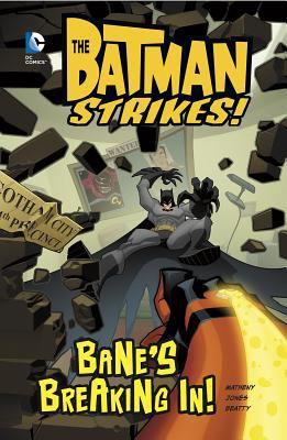 Bane's breaking in!