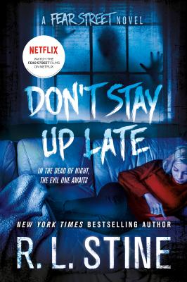 Don't stay up late : a Fear Street novel
