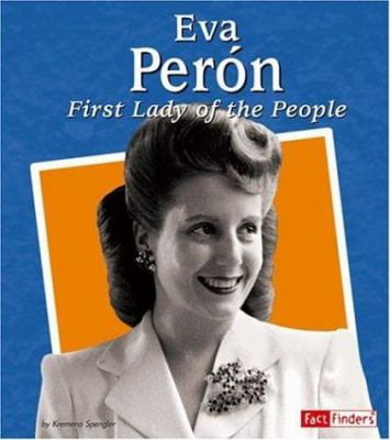 Eva Perón : first lady of the people