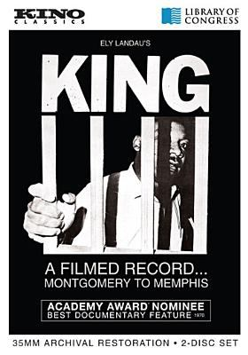 King : a filmed record... Montgomery to Memphis