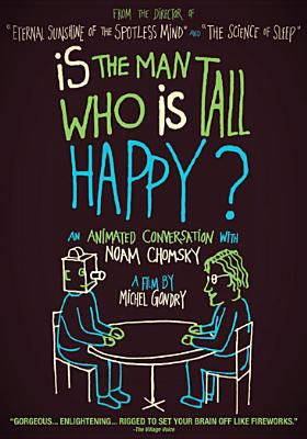 Is the man who is tall happy? : an animated conversation with Noam Chomsky