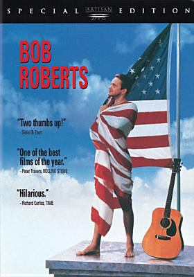 Bob Roberts : a documentary by Terry Manchester