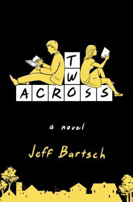 Two across : a novel