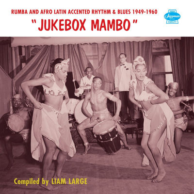 Jukebox mambo, : afro-Latin accents in rhythm and blues, 1947-61. vol. 2.