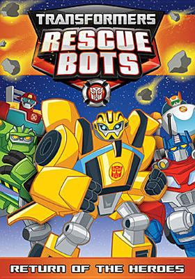 Transformers rescue bots. Return of the heroes.