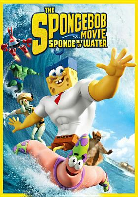 The Spongebob movie : sponge out of water