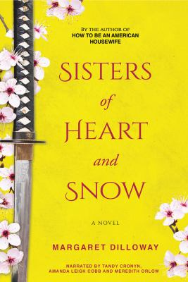 Sisters of heart and snow : a novel (AUDIOBOOK)