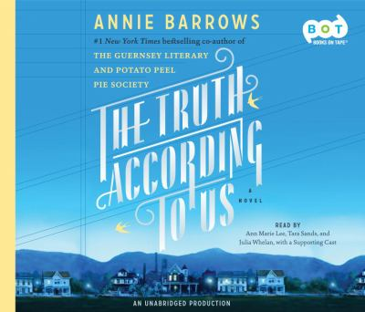 The truth according to us : a novel (AUDIOBOOK)
