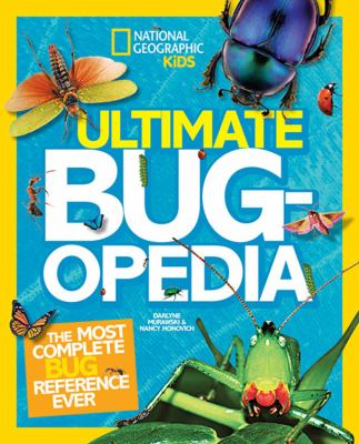 Ultimate bug-opedia : the most complete bug reference ever