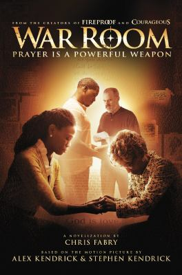 War room : prayer is a powerful weapon