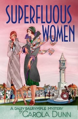Superfluous women : a Daisy Dalrymple mystery
