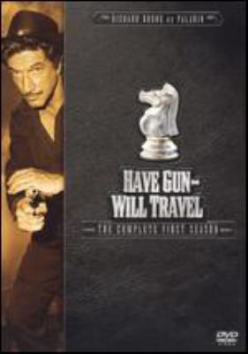 Have gun-- will travel. The complete first season