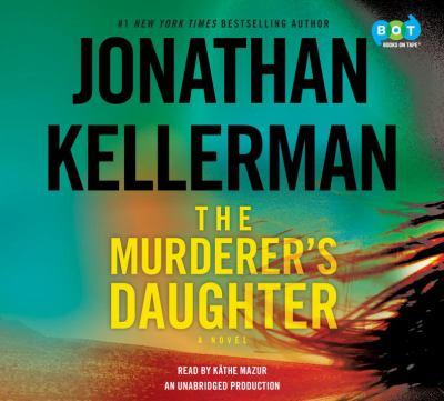 The murderer's daughter : a novel (AUDIOBOOK)