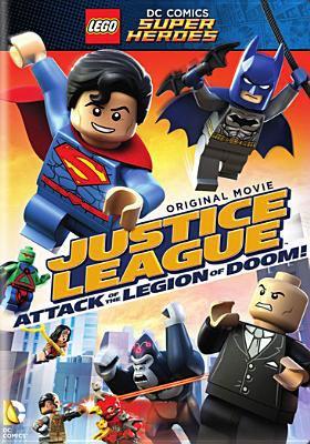Lego DC Comics super heroes. Justice League. Attack of the legion of doom!