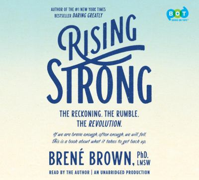 Rising strong (AUDIOBOOK)