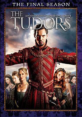 The Tudors. The complete final season /