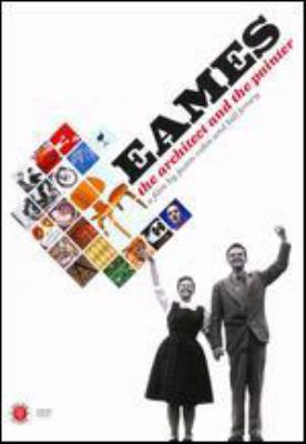 Eames : the architect and the painter